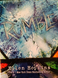 Rumble is a novel by New York Times best-selling author Ellen Hopkins. Photo by Courtney Cox.